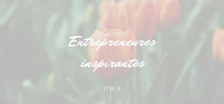 Interview d'une entrepreneure inspirante #3 : Julia Mouftiez